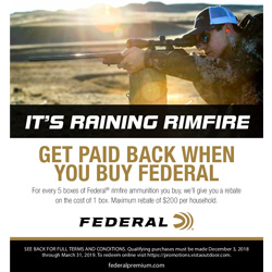 For every five (5) boxes of Federal® rimfire ammunition purchased, we'll send you a rebate equal to the purchase price of one (1) box. Rebate calculated on the lowest priced box. Minimum purchase of 5 boxes required. $200 maximum total rebate amount per p