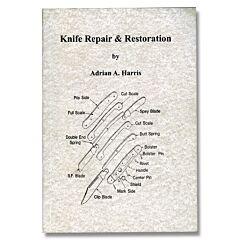 Knife Repair & Restoration Book