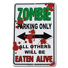 Zombie Parking Only Tin Sign