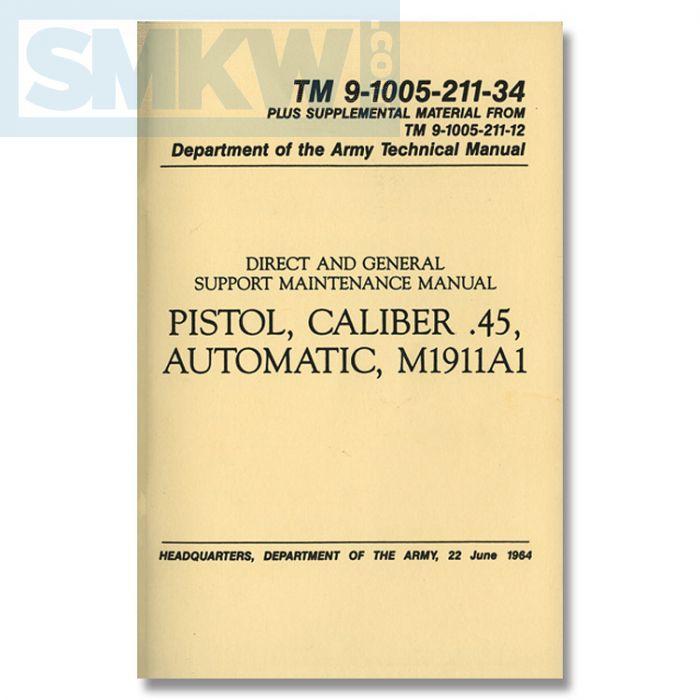 u s military field manual pistol caliber 45 automatic m1911a1 rh smkw com Army Field Manual 7-8 United States Army Field Manuals