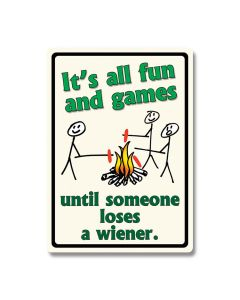 All Fun and Games Tin Sign Model 1491