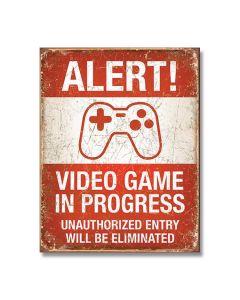 Video Game in Progress Tin Sign Model 2037