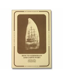 How to Scrimshaw & Carve Ivory Book