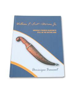 Bill Moran America's Premier Bladesmith Still On The Cutting Edge Book