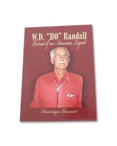 W.D. Bo Randall Portrait of An American Legend