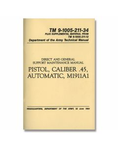 U.S. Military Field Manual - Pistol, Caliber .45, Automatic, M1911A1/Army 1964