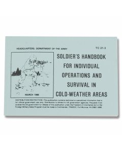Individual Operations and Survival in Cold-Weather Areas - Army