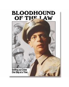 Andy Griffith - Barney Fife Bloodhound of the Law Tin Sign