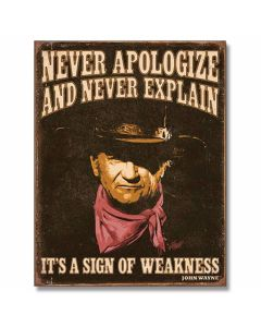 "John Wayne ""Sign of Weakness"" Tin Sign"
