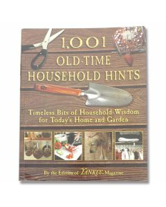 1,001 Old-Time Household Hints By The Editors of Yankee Magazine