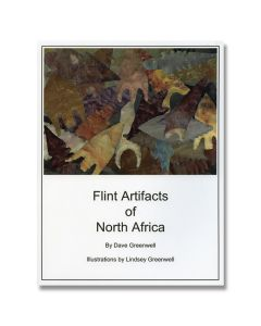 Flint Artifacts of North Africa by Dave Greenwell