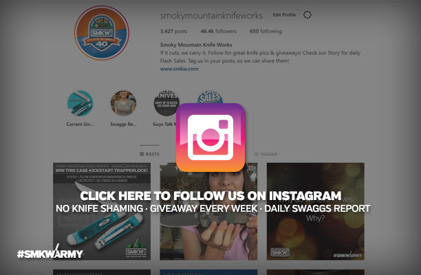 Click Here to Follow Us on Instagram - No Knife Shaming, Giveaway Every Week, Daily Swaggs Report