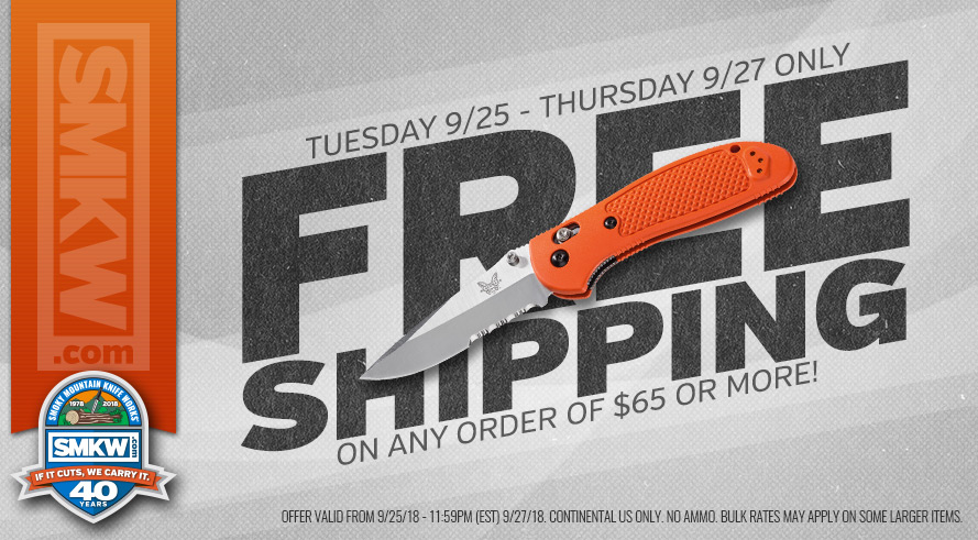 Free Shipping on Orders of $65 or More! Web Only. Excludes Ammo, Flammables. Bulk Rates May Apply to Dealer and Oversized Orders. Offer Valid For Continental US Only, excludes AK, HI, and US territories. Offer Ends 9/27/18 at 11:59:59 PM EST.