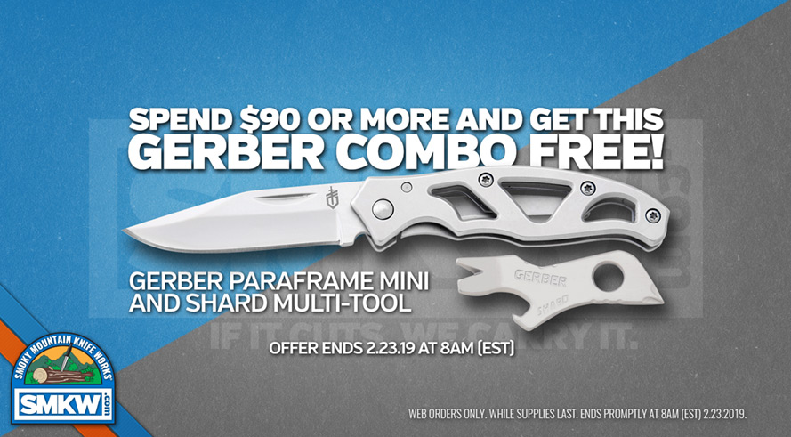 Spend $90 or more and get Gerber Combo (PD3531) Free! Web Only! While Supplies Last! Offer Ends 2/23/19.
