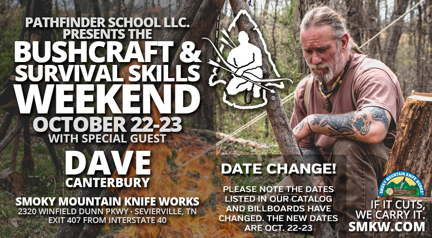 Date Change! Bushcraft & Survival Skills Weekend with Dave Canterbury Now October 22nd & 23rd