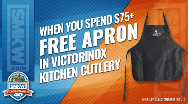 Free Victorinox Apron (PDAPRON) with $75 Victorinox Kitchen Cutlery Purchase! Limit 1 per order. While Supplies Last. Expires 12/31/18.